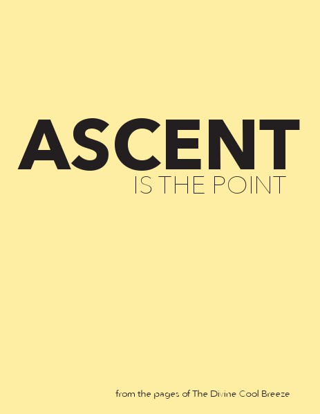 DCB GALLERY Ascent Is the Point