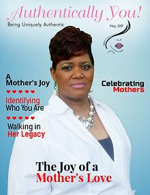 Authentically You Magazine  A Mother's Joy