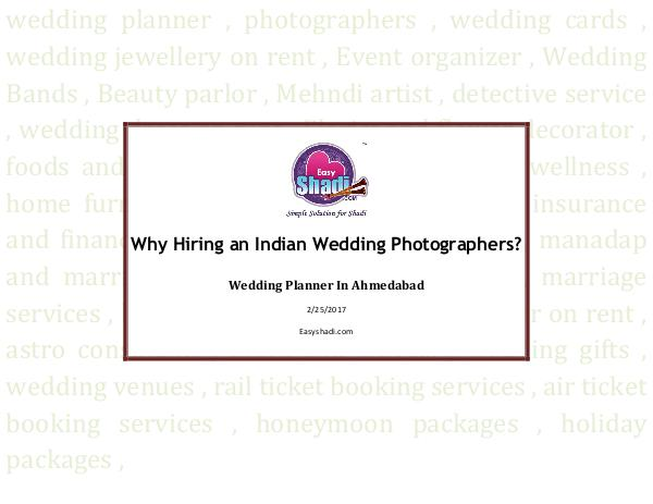 Why Hiring an Indian Wedding Photographers? Why Hiring an Indian Wedding Photographers?