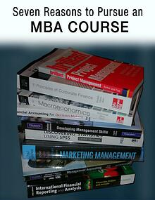 Seven Reasons to Pursue an MBA Course