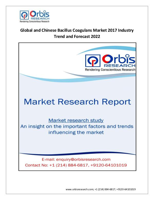 pharmaceutical Market Research Report 2017 Global and Chinese Bacillus Coagulans Market