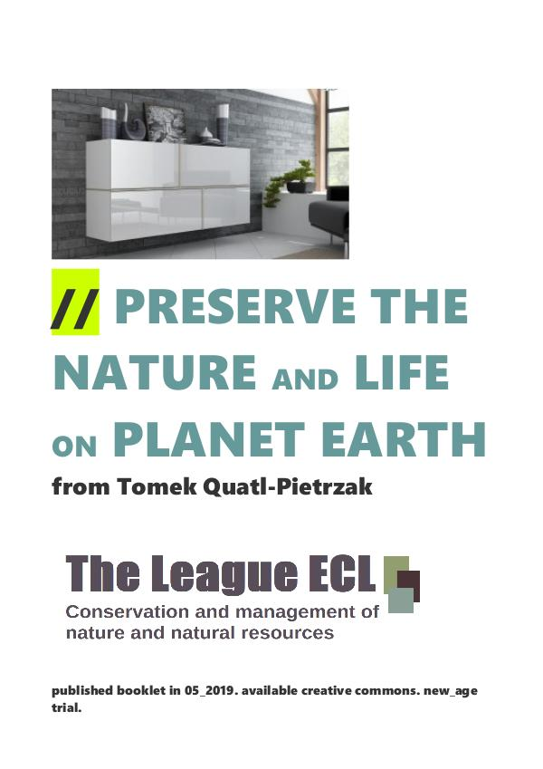 // PRESERVE THE NATURE AND LIFE ON PLANET EARTH from Tomek Quatl-Piet //episodic for preserve the nature and planet