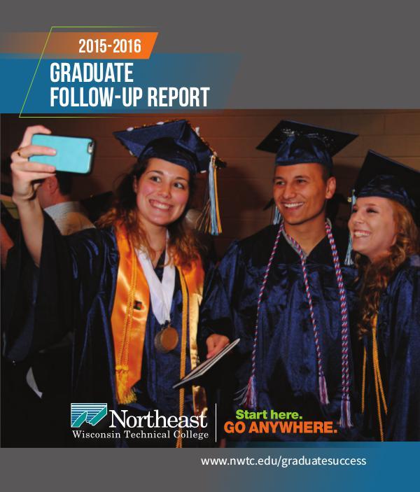 Graduate Follow-Up Report 60768CA-2015-16-NWTC-Graduate-Follow-Up-Booklet