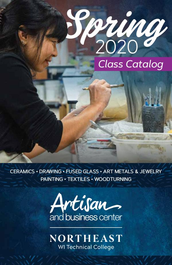 Artisan and Business Center Spring 2020 Class Catalog Spring 2020