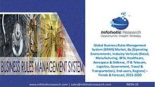Global Business Rules Management System Market – Forecast 2015-2020