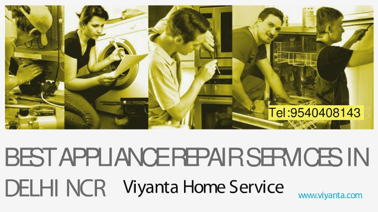 Leading Appliance Repairs - Viyanta Home Services Leading Appliance Repairs - Viyanta Home Services