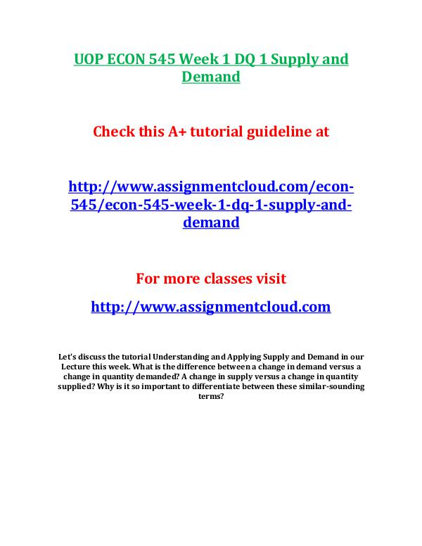 UOP ECON 545 Week 1 DQ 1 Supply and Demand