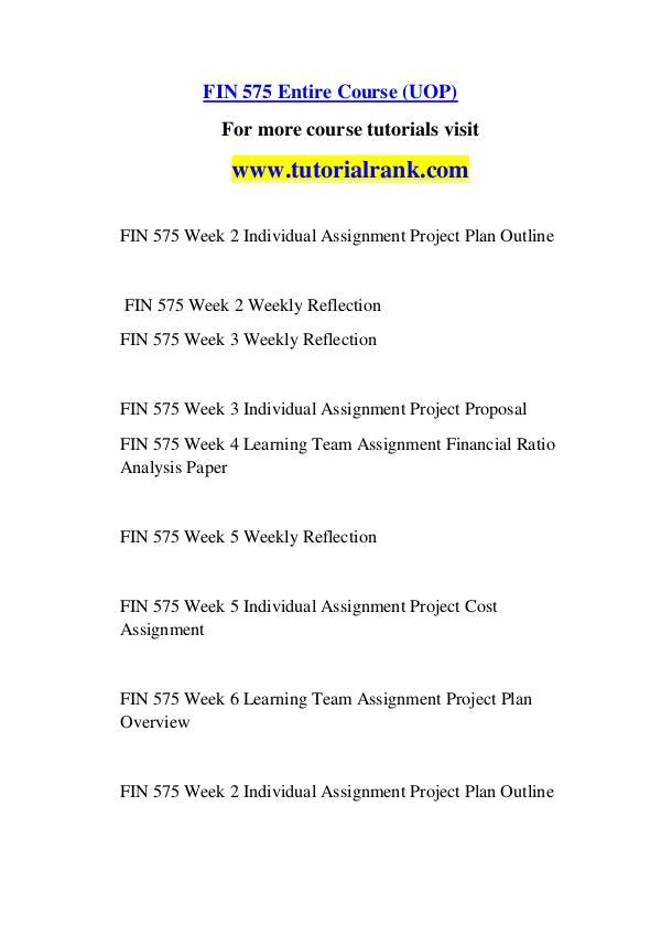 FIN 575 Course Great Wisdom / tutorialrank.com FIN 575 Course Great Wisdom / tutorialrank.com