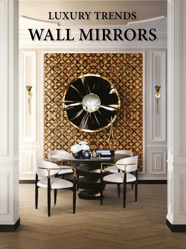 Interior Design Magazines Home Decor Trends - Luxury Wall Mirrors