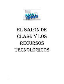 EL SALON DE CLASE Y LOS RECURSOS TECNOLOGICOS