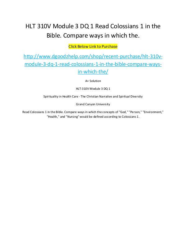 HLT 310V Module 3 DQ 1 Read Colossians 1 in the Bible. Compare ways i HLT 310V Module 3 DQ 1 Read Colossians 1 in the Bi