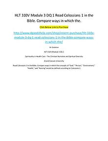 HLT 310V Module 3 DQ 1 Read Colossians 1 in the Bible. Compare ways i