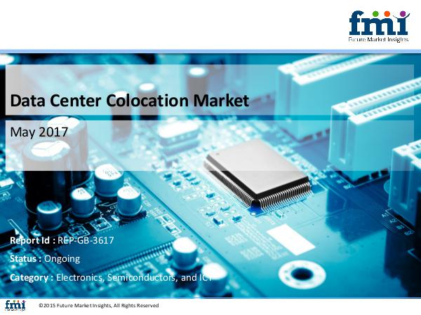Data Center Colocation Market Trends and Segments 2017-2027 Data Center Colocation  Electronics