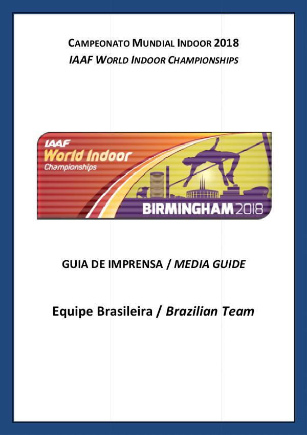 GUIA DE MÍDIA - MUNDIAL LONDRES 2017 Media Guide - Mundial Indoor 2018