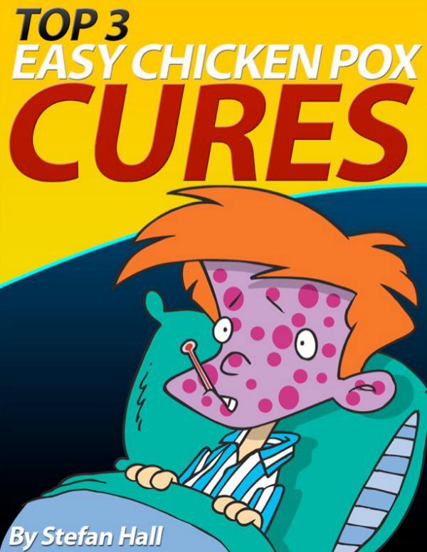 ⓃⒶⓉⓊⓇⒺ » Fast Chicken Pox Cure PDF-eBook, Stefan Hall