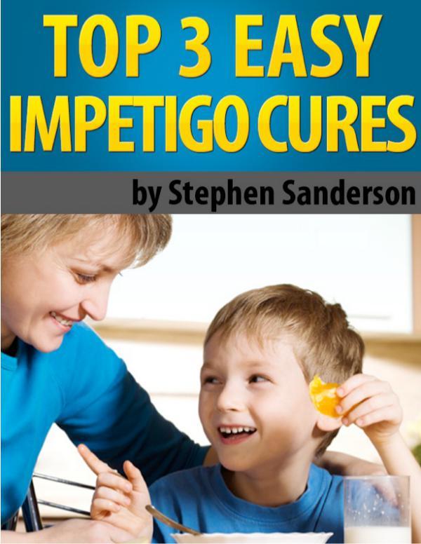 ⓃⒶⓉⓊⓇⒺ » Fast Impetigo Cure PDF-eBook, Stephen Sanderson