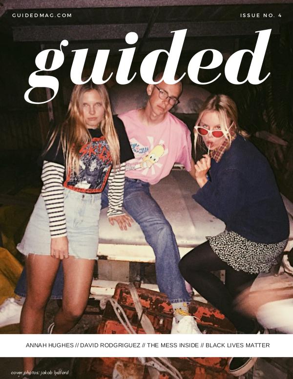 Guided Magazine Issue 4 Guided Magazine Issue 4