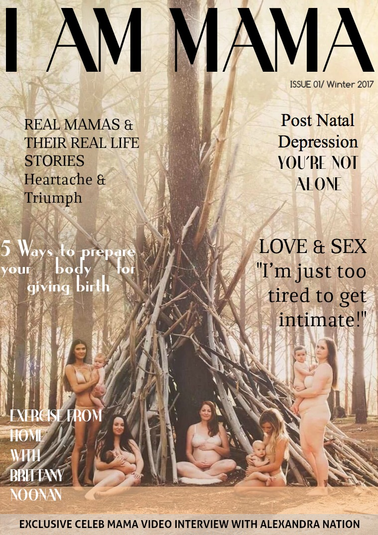 My first Magazine I AM MAMA EARLY WINTER EDITION 2017