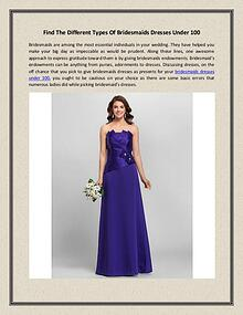 Find The Different Types Of Bridesmaids Dresses Under 100