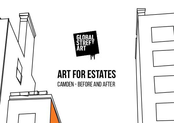 Global Street Art Art for Estates - Chalk Farm Before & After