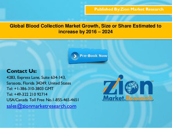 Global Blood Culture Tests Market to show Impressive Growth Rate betw Global Blood Collection Market Growth, Size or Sha