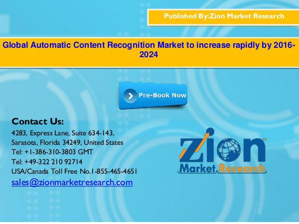 Zion Market Research Global Automatic Content Recognition Market, 2016-