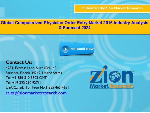 Zion Market Research Global Computerized Physician Order Entry Market,