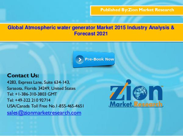 Zion Market Research Global Atmospheric water generator Market, 2015–20