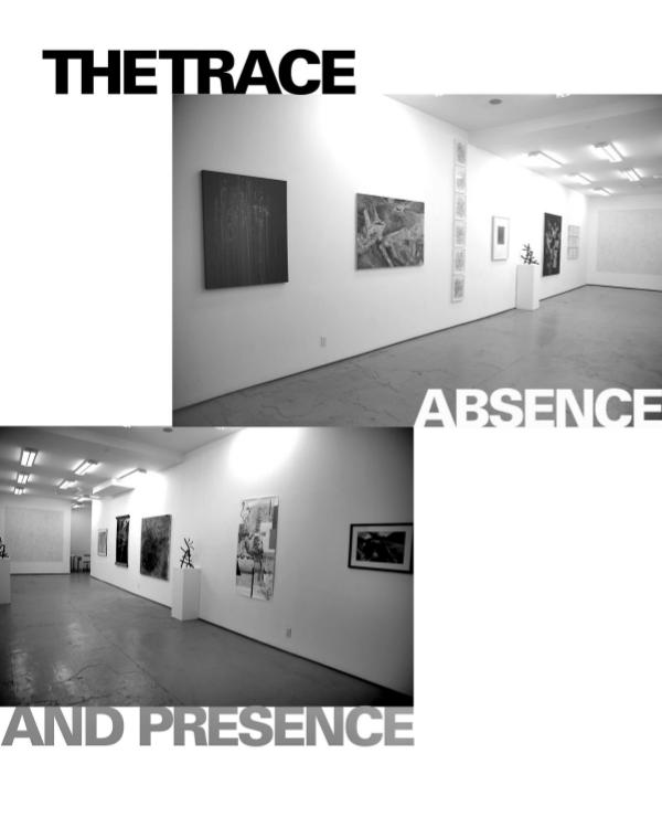 The Trace Absence/ Presence- A Group Exhibition