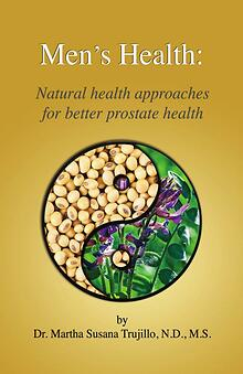 Men's Health: Natural approaches for better prostate health