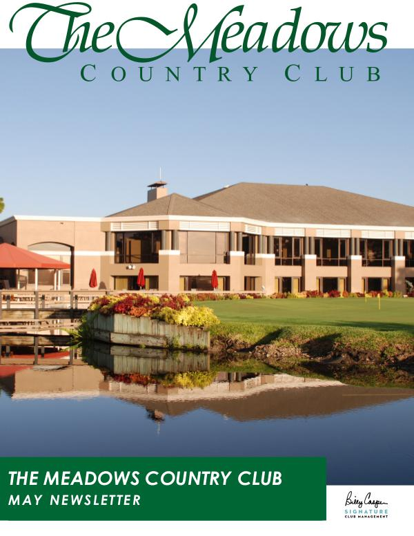 The Meadows Country Club Monthly Newsletter MCC May Newsletter