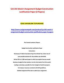 CJA 355 Week 4 Assignment Budget Construction Justification Paper (2