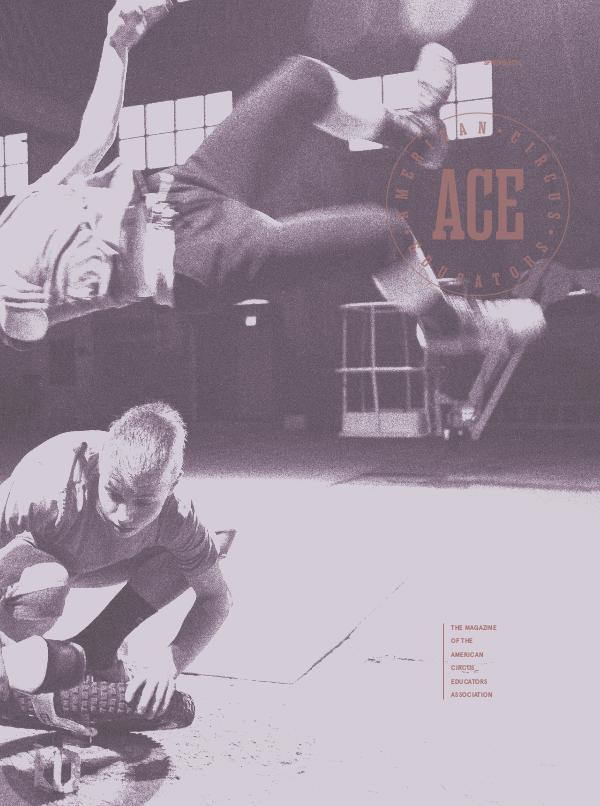 American Circus Educators Magazine Spring 2016 (Issue 1, Vol 6)