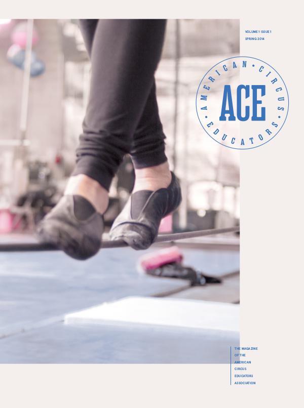 American Circus Educators Magazine Spring 2014 (Issue 1, Vol 1)
