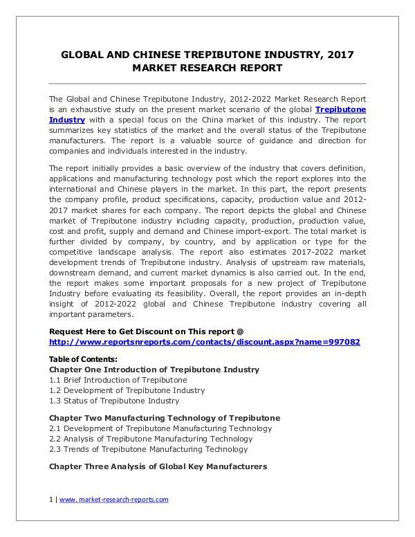Trepibutone Market 2012-2022 Analysis, Trends and Forecasts Globaland Chinese TrepibutoneIndustry, 2017 Mark