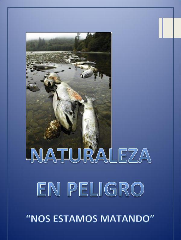 Mi primera revista Revista naturaleza en peligro