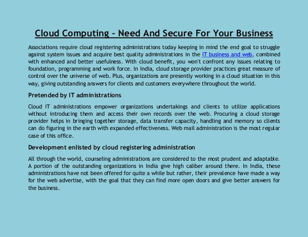 Cloud Computing – Need And Secure For Your Business Cloud Computing – Need And Secure For Your Busines