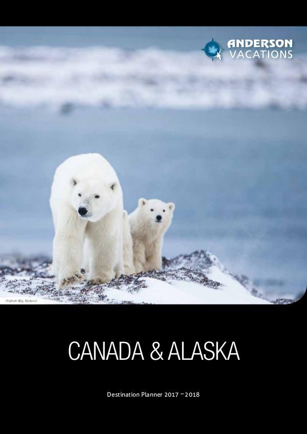 Canada & Alaska Destination Planner 2017