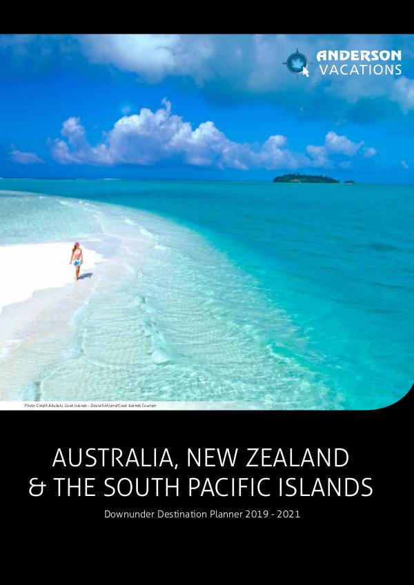 Australia, New Zealand and the South Pacific Islands 2019 - 2021 Destination Planner 2019 - 2020