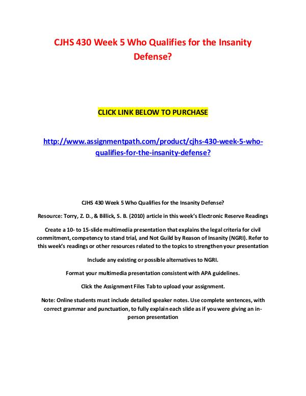 CJHS 430 Week 5 Who Qualifies for the Insanity Defense CJHS 430 Week 5 Who Qualifies for the Insanity Def