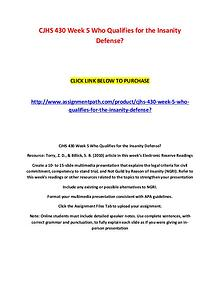 CJHS 430 Week 5 Who Qualifies for the Insanity Defense