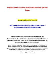 CJA 483 Week 3 Comparative Criminal Justice Systems Paper