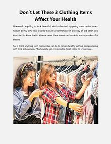 Don't Let These 3 Clothing Items Affect Your Health