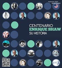 Centenario Enrique Shaw - Su Historia