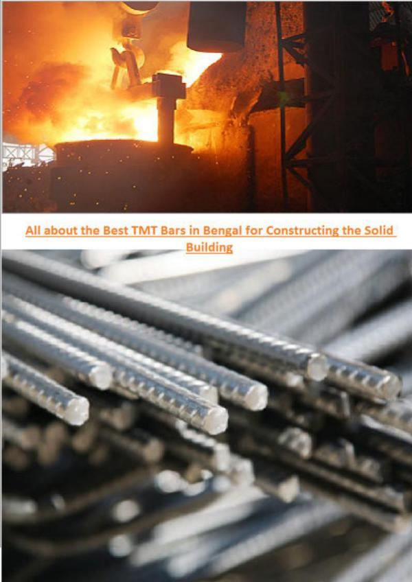 All About the Best TMT Bar in Bengal for Constructing the Solid Built All_about_the_Best_TMT_Bars_in_Bengal_for_Construc