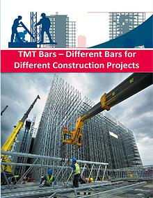 TMT Bars – Different Bars for Different Construction Projects