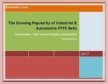 The Growing Popularity of Industrial & Automotive PTFE Belts