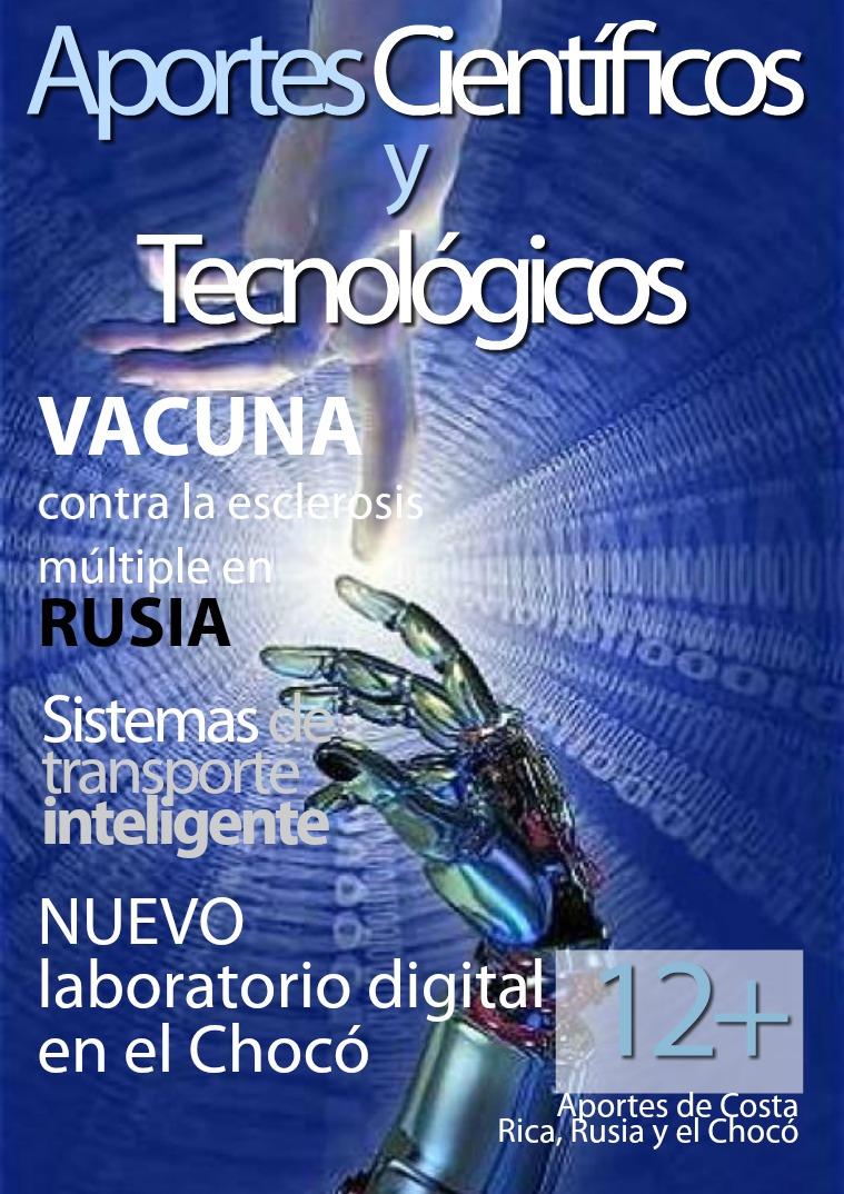 Aportes científicos y tecnológicos de Rusia, Costa Rica y El Chocó I