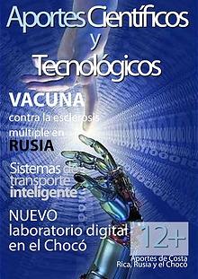 Aportes científicos y tecnológicos de Rusia, Costa Rica y El Chocó