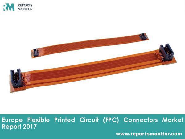 Flexible Printed Circuit Connectors Market Report